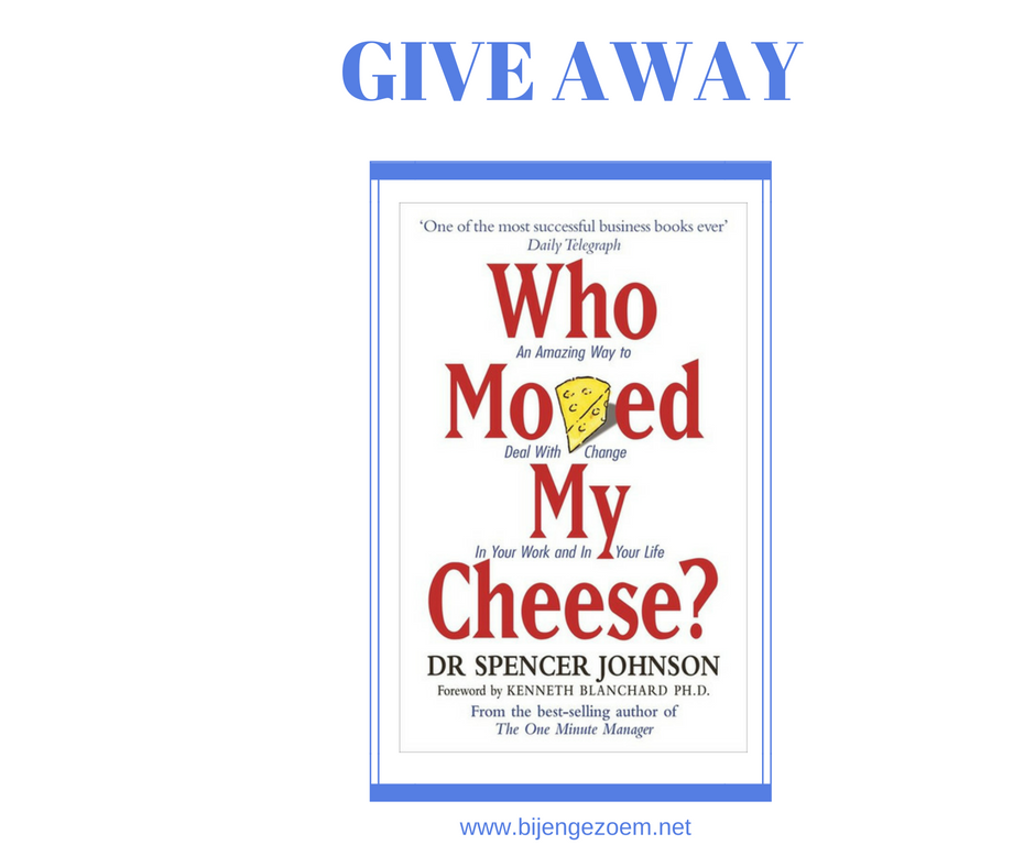 Give Away : Who moved my cheese