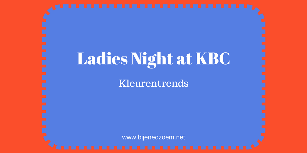 Ladies night at KBC kleurentrends