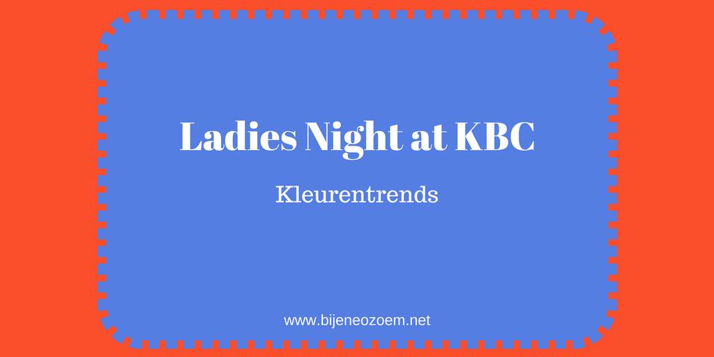 Ladies night at KBC kleurentrends