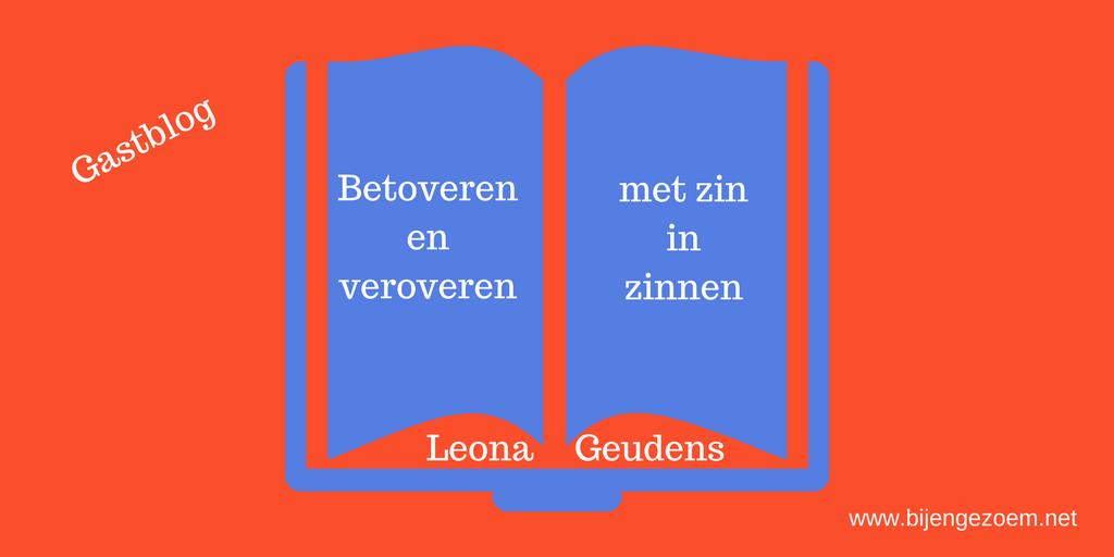 Betoveren en veroveren met zin in zinnen