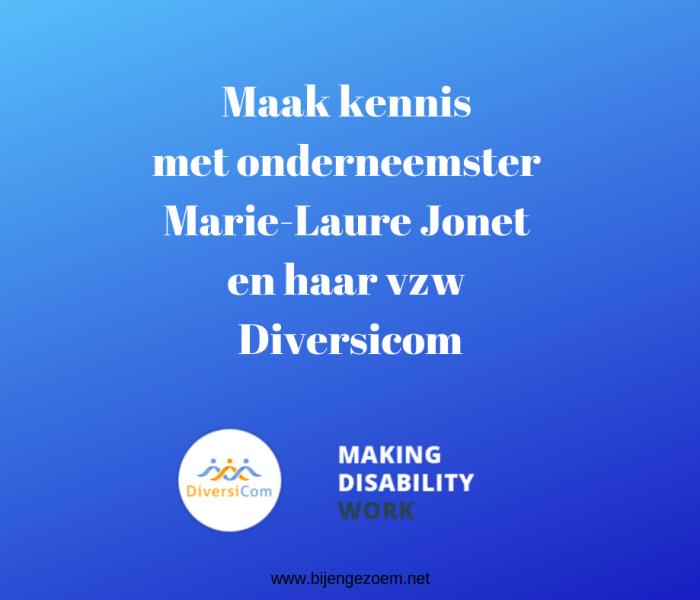Onderneemster Marie-Laure Jonet van Diversicom vzw aan het woord