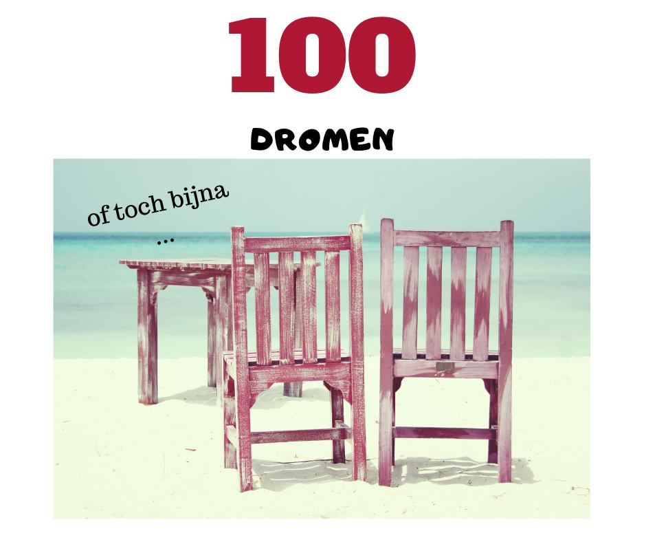 100 dromen