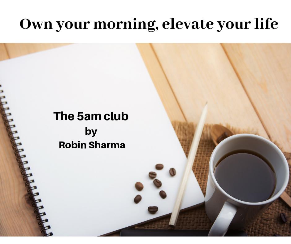 The 5am club van Robin Sharma: hoe ik het toepas